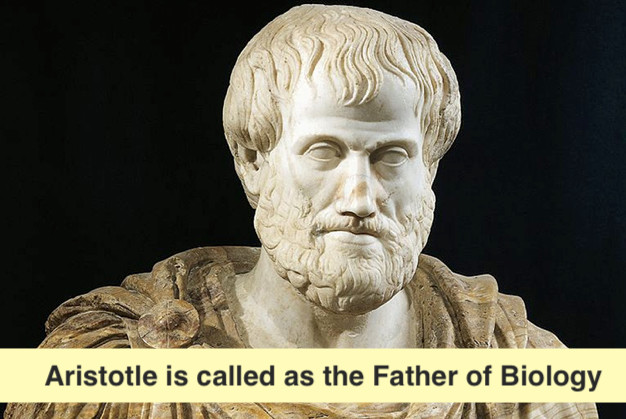 Who is called the father of biology