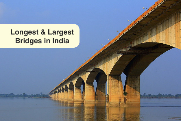 Longest and Largest Bridges In India