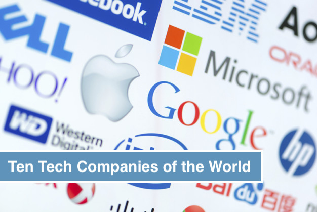 Ten Tech Companies of the World